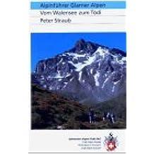 Clubführer Glarner Alpen: Vom Walensee zum Tödi