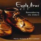 Empty Arms: Remembering the Unborn (Living Ink Books)