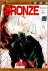 Bronze Zetsuai Since 1989 Vol. 3 (Buronzu) (in Japanese)