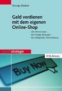 Geld verdienen mit dem eigenen Online-Shop.
