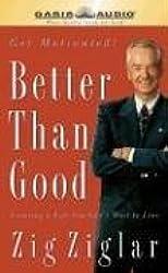 Better Than Good: Get Motivated!