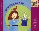 Bravo, Kazam!: Brand New Readers