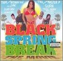 Black Spring Break-The Soundtrack