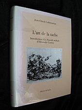 L'art de la tâche : Introduction à la Nouvelle méthode d'Alexander Cozens par Jean-Claude Lebensztejn