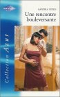 Une rencontre bouleversante : Collection : Harlequin azur n° 2375