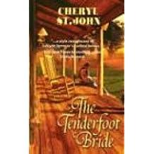 The Tenderfoot Bride (Harlequin Historical Series)