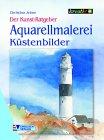 Der Kunst-Ratgeber. Aquarellmalerei. Küstenbilder von Englisch Verlag - TapetenShop