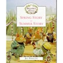 Spring Story and Summer Story: Unabridged (Brambly Hedge)