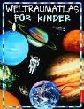 Weltraumatlas für Kinder - Bettina Gratzki