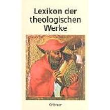 Lexikon der theologischen Werke