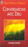 Conversations avec Dieu par Neale Donald Walsch