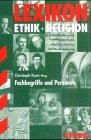 Lexikon Ethik/Religion - Fachbegriffe und Personen