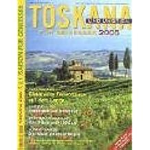 Geo Saison für Geniesser. Toskana und Umbrien 2005
