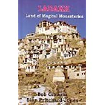 Ladakh: Land of Magical Monasteries by Sian Pritchard-Jones (2006-12-01)