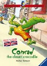 Conrad the Clever Crocodile (Blue Bird Stories - Der Blaue Rabe in Englisch)