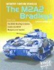 Infantry Fighting Vehicles: The M2a2 Bradleys (War Machines)