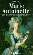 Marie Antoinette und die Französische Revolution (Ferse Französische)