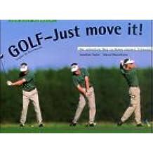 Golf, Just move it! Ausgabe für Rechtshänder.