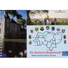 Die Aachener Burgenrunde - Radeln zwischen Wurm und Inde (Livre en allemand)