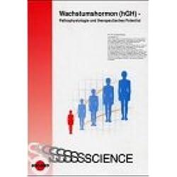 Wachstumshormon (hGH) - Pathophysiologie und therapeutisches Potential