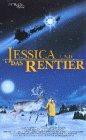 Bild von Jessica und das Rentier [VHS]
