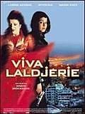 Viva Laldjérie   Moknèche, Nadir. Metteur en scène ou réalisateur