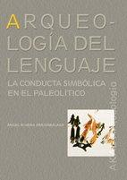 Arqueología del lenguaje por Ángel Rivera Arrizabalaga