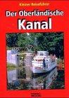 Der oberländische Kanal: Kleiner Reiseführer - Jan Baldowski