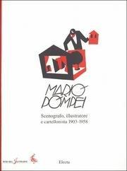 Mario Pompei scenografo, illustratore e cartellonista (1903-1958). Catalogo della mostra (Ferrara, 1993)