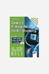Digitale Fotografie & Bildbearbeitung, m. CD-ROM Taschenbuch