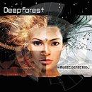 Songtexte von Deep Forest - Music Detected
