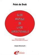 Guide pratique de l'aide juridictionnelle : Aide juridictionnelle, Aides à l'intervention de l'avocat