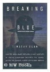Breaking Blue by Timothy Egan (1992-04-28)