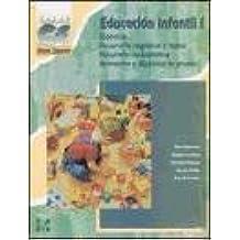 Educación Infantil I : (didáctica, desarrollo cognitivo y motor, desarrollo socio-afectivo, animación y dinámica de grupos)