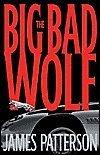 The Big Bad Wolf (Alex Cross Series)