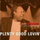 plenty-good-lovin-by-sam-moore-2002-08-13