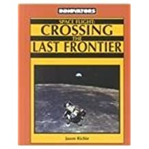 Space Flight: Crossing the Last Frontier (In the Cabinet)
