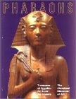 Pharaohs: Treasures of Egyptian Art from the Louvre