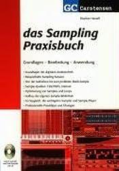 Das Sampling Praxisbuch: Grundlagen Bearbeitung Anwendung (Factfinder-Serie)