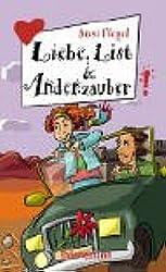 Liebe, List und Andenzauber aus der Reihe Freche Mädchen - freche Bücher