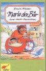 Mario der Bär. Gute-Nacht-Geschichten: Heisse Kastanien, Die Zauberkünstlerin, Raumschiff