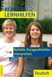 Königs Lernhilfen - Beliebte Kurzgeschichten interpretiert: Klassen 9-13