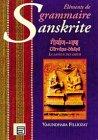 Eléments de grammaire sanskrite : Girvana-Bhasa la langue des dieux par Vasundhara Filliozat