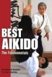 Best Aikido (Illustrated Japanese Classics)