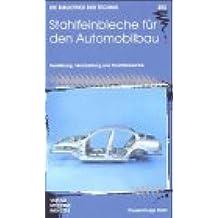 Die Bibliothek der Technik, Stahlfeinbleche für den Automobilbau