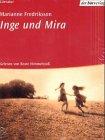 Inge und Mira, 3 Cassetten - Marianne Fredriksson