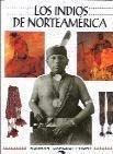 Los indios de norteamerica por Norman Bancroft-Hunt