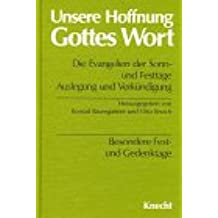 Unsere Hoffnung Gottes Wort, Die Evangelien der Sonn- und Festtage, 5 Bde., Besondere Festtage und Gedenktage