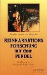 Reinkarnationsforschung mit dem Pendel