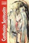 Carthusian Spirituality: The Writings of Hugh of Balma and Guigo de Ponte: Writings of Hugo of Balma and Guigo De Ponte (Classics of Western Spirituality)